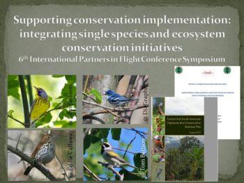 PIF 6 Symposium: integrating single species and ecosystem initiative